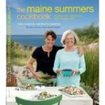 The Maine Summers Cookbook: Recipes for Delicious, Sun-Filled Days